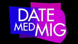 Now you can finally watch Come Date With Me on TV3!