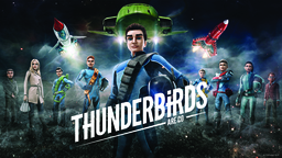 Thunderbirds Are Go Takes-Off For Third Series