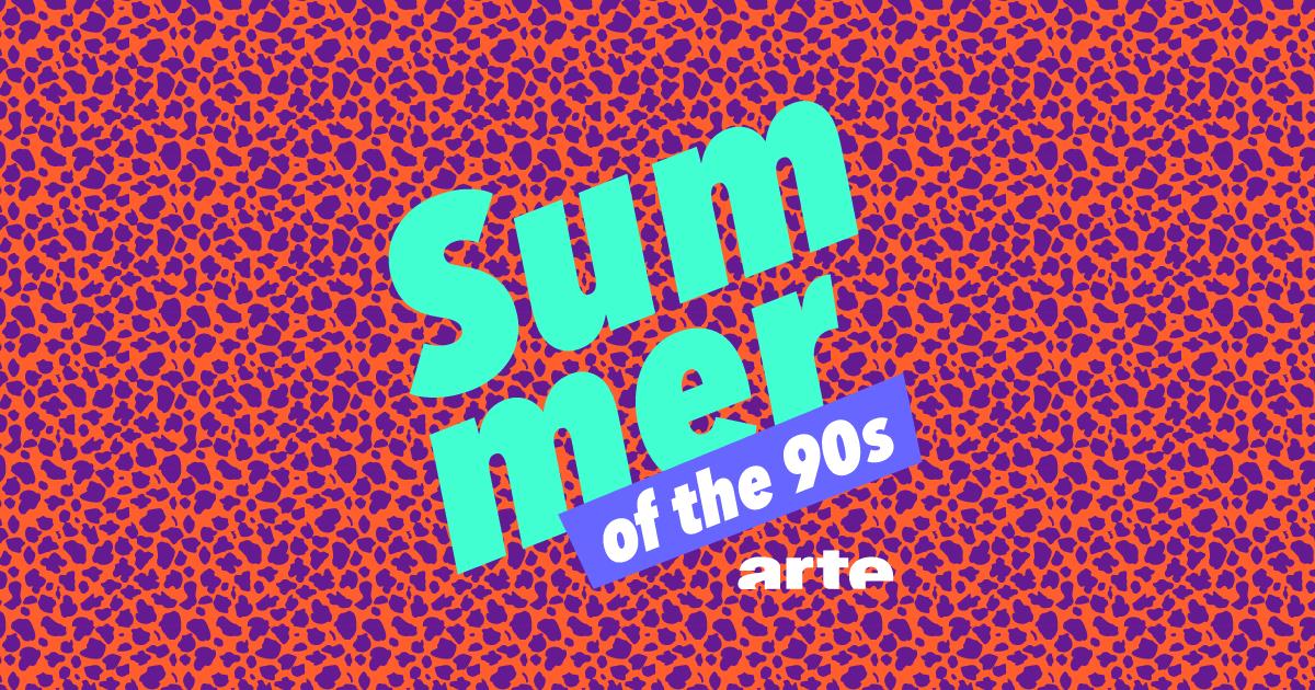 Summer of the 90's  - <p>          Programmation événementiel d'Arte autour de l'univers des années 90. </p>