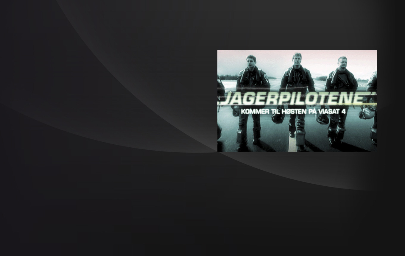 The Fighter Pilots - <p>                          Broadcaster : Viasat 4 </p>