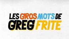 Les Gros Mots de Greg